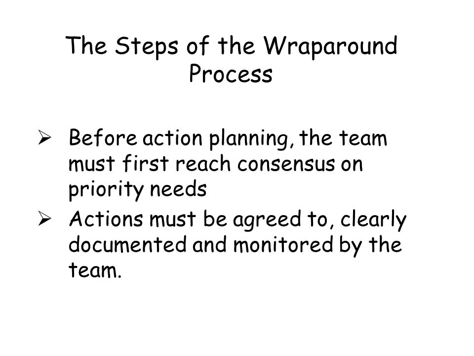 The Steps of the Wraparound Process