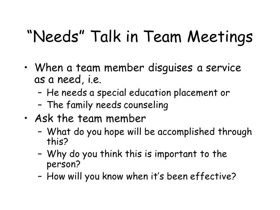 Needs Talk in Team Meetings