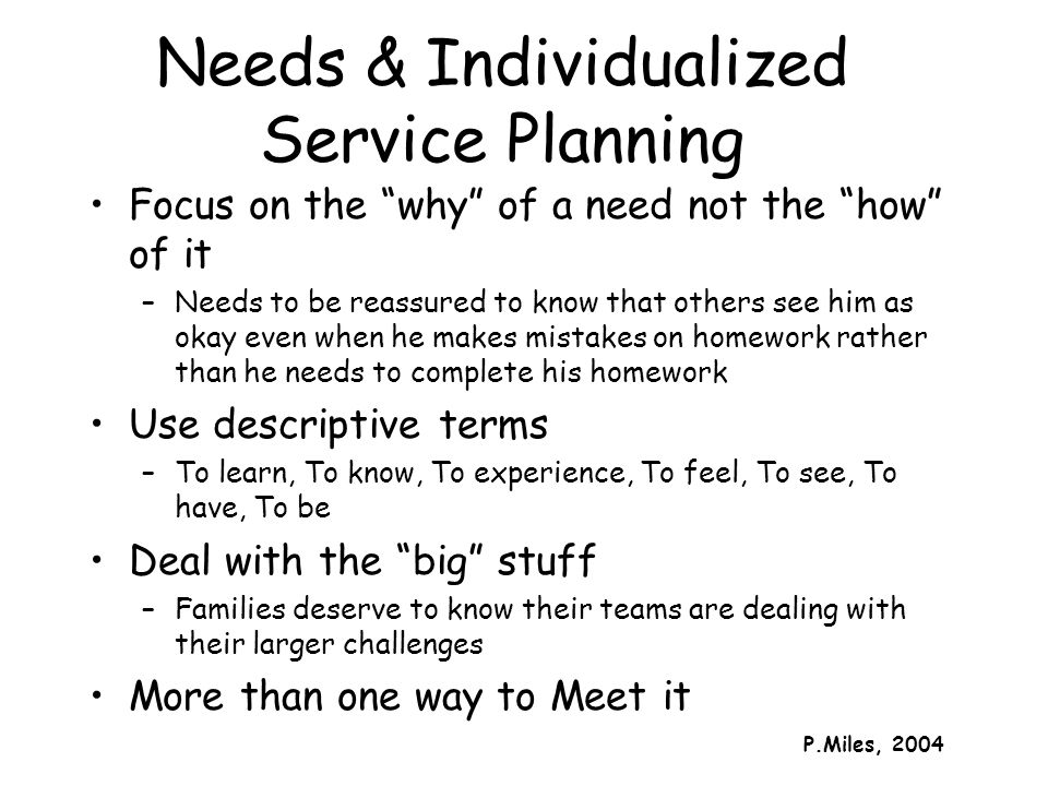 Needs & Individualized Service Planning