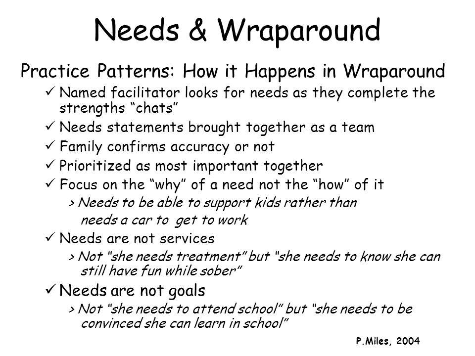 Needs & Wraparound Practice Patterns: How it Happens in Wraparound