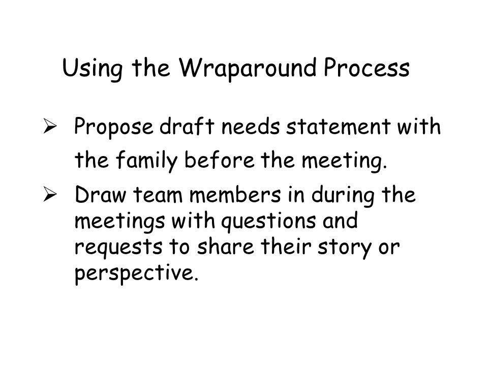 Using the Wraparound Process
