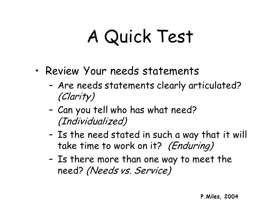 A Quick Test Review Your needs statements