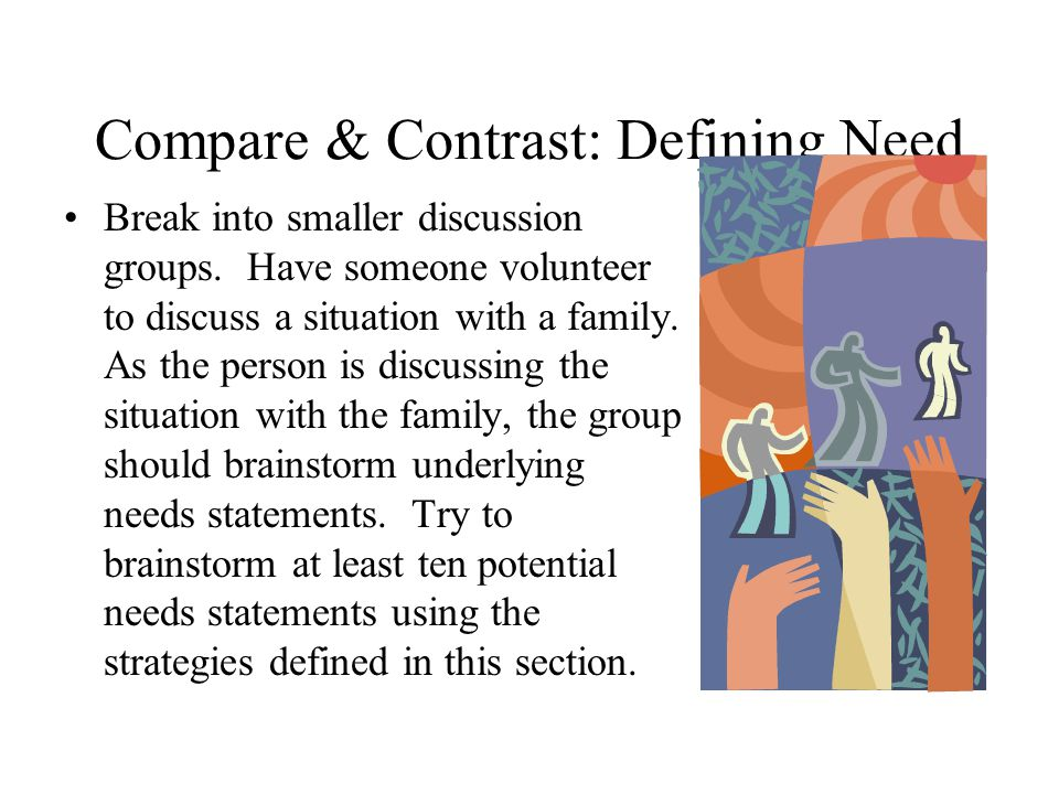 Compare & Contrast: Defining Need