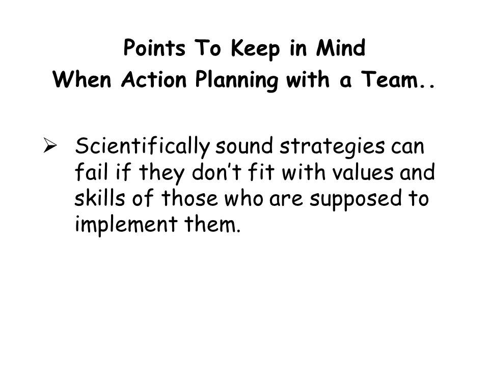 Points To Keep in Mind When Action Planning with a Team..