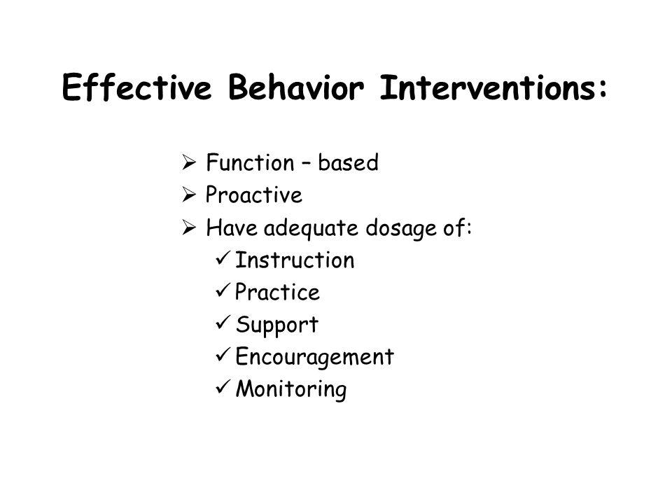 Effective Behavior Interventions: