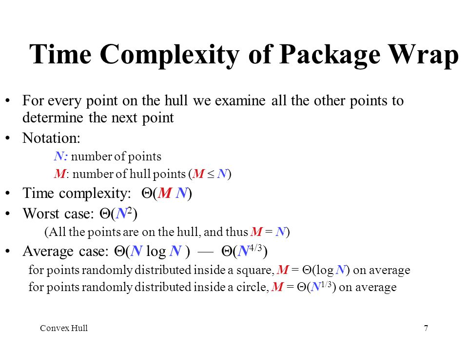 Time Complexity of Package Wrap