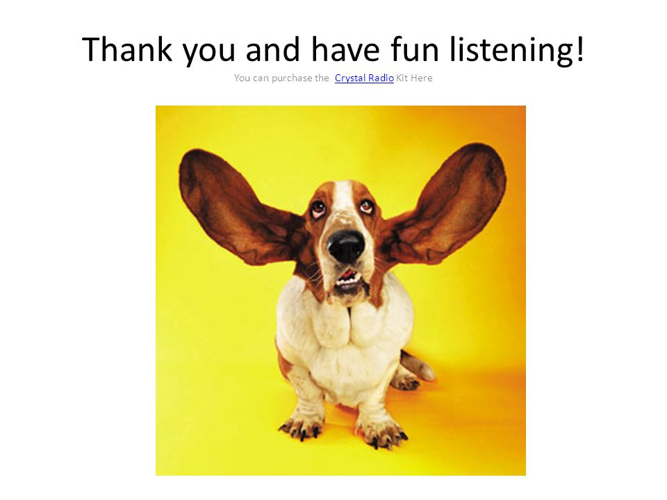 Thank you and have fun listening