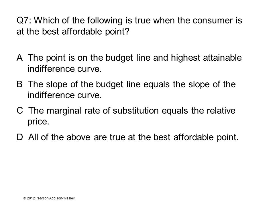C The marginal rate of substitution equals the relative price.