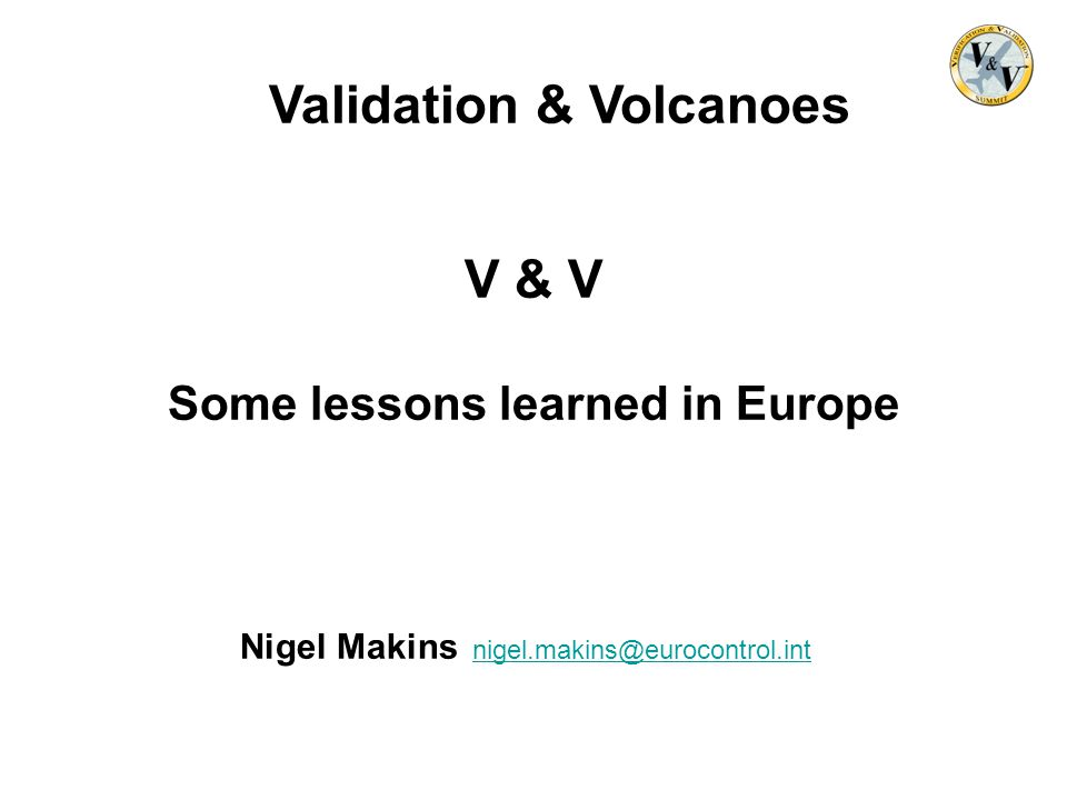 Some lessons learned in Europe