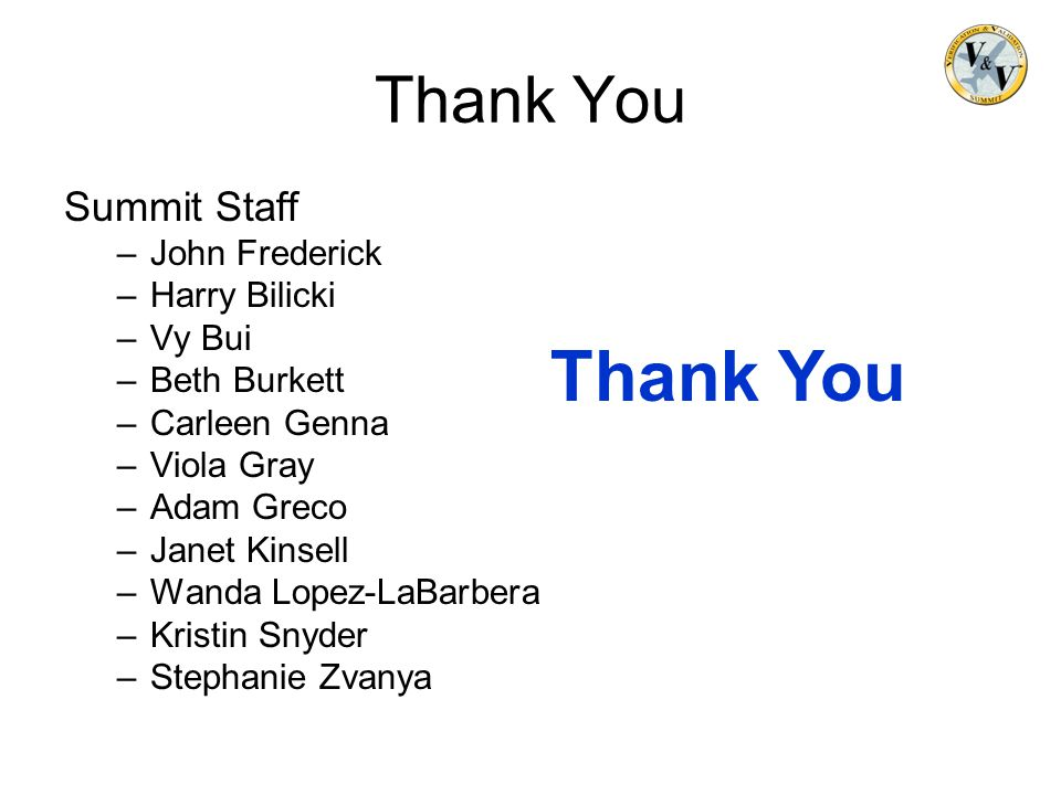 Thank You Thank You Summit Staff John Frederick Harry Bilicki Vy Bui