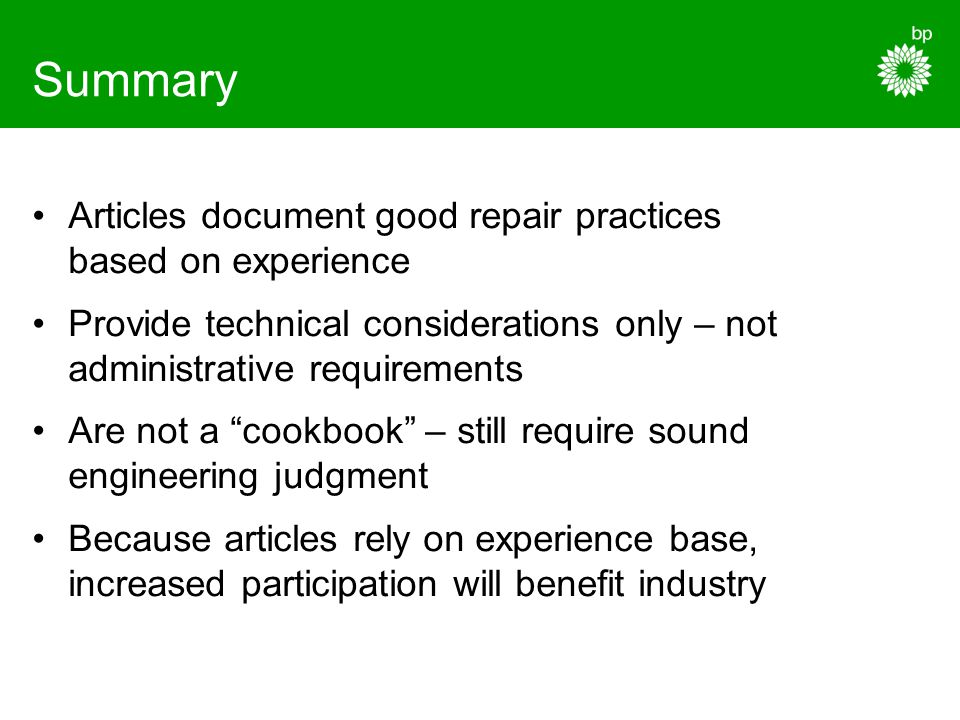 Summary Articles document good repair practices based on experience