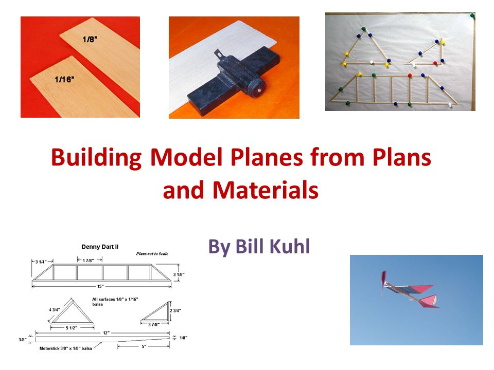 Building Model Planes from Plans and Materials