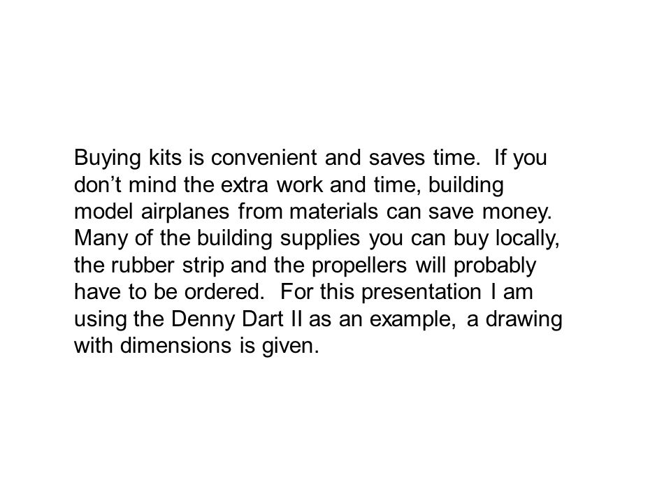 Buying kits is convenient and saves time