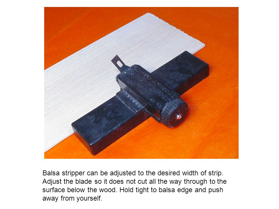 Balsa stripper can be adjusted to the desired width of strip