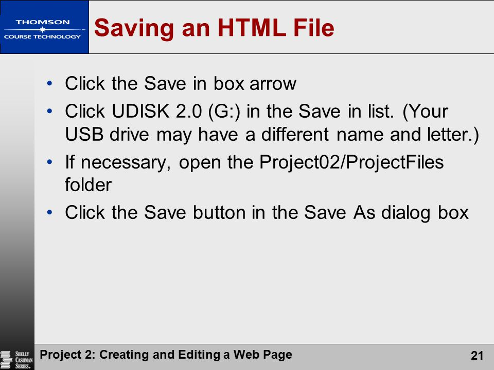 Saving an HTML File Click the Save in box arrow
