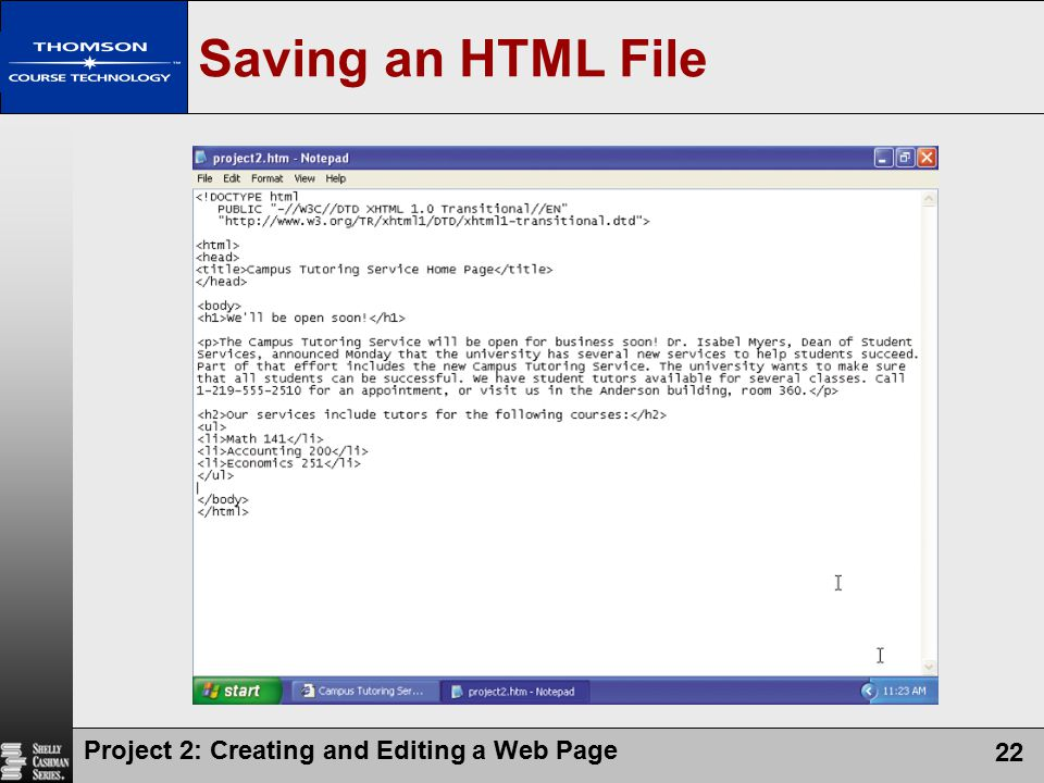 Saving an HTML File Project 2: Creating and Editing a Web Page