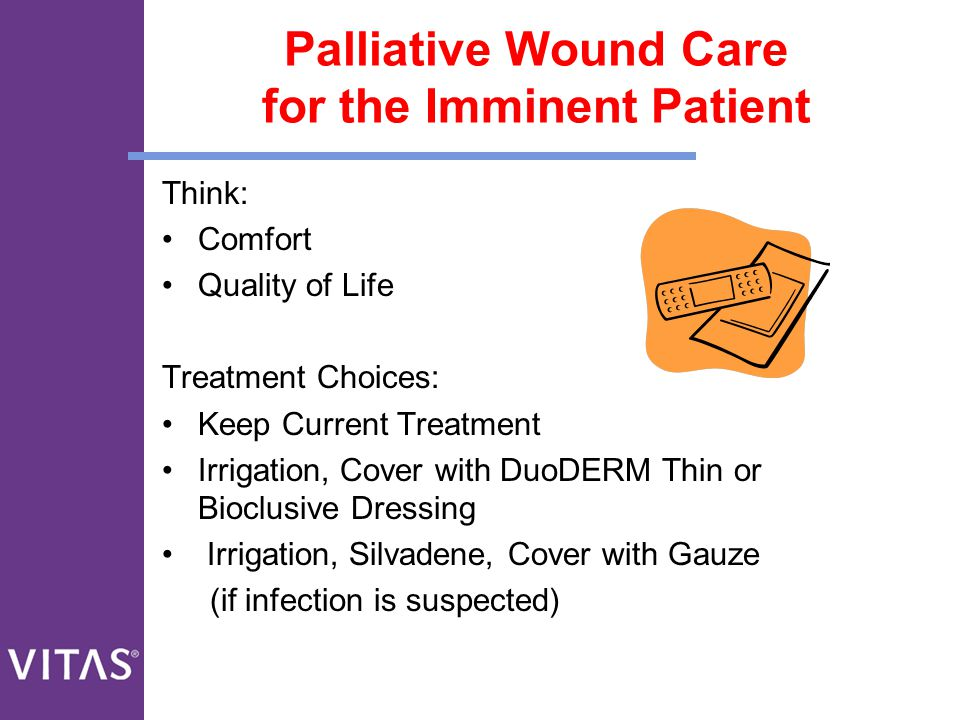 Palliative Wound Care for the Imminent Patient