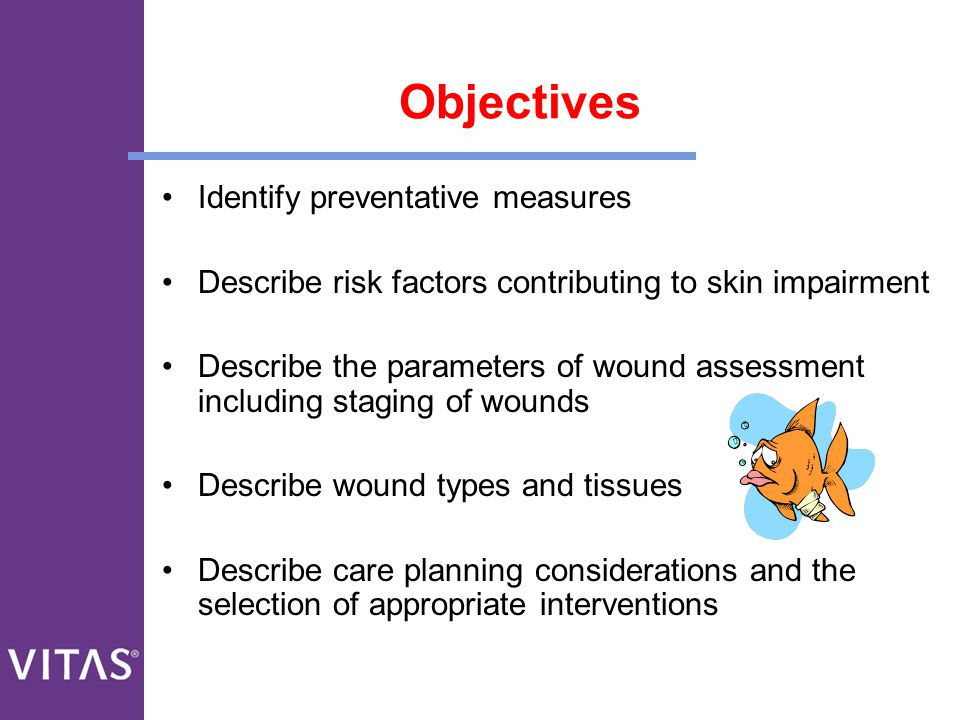 Objectives Identify preventative measures