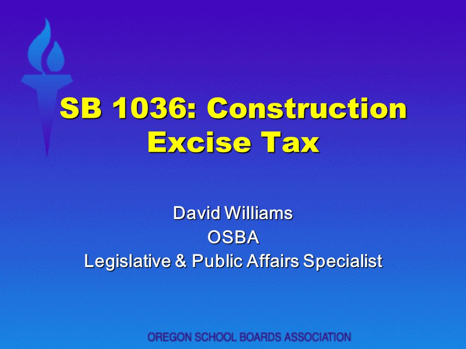 SB 1036: Construction Excise Tax