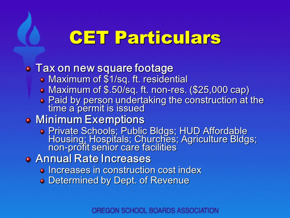 CET Particulars Tax on new square footage Minimum Exemptions