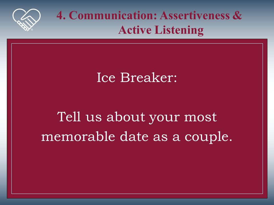 4. Communication: Assertiveness & Active Listening