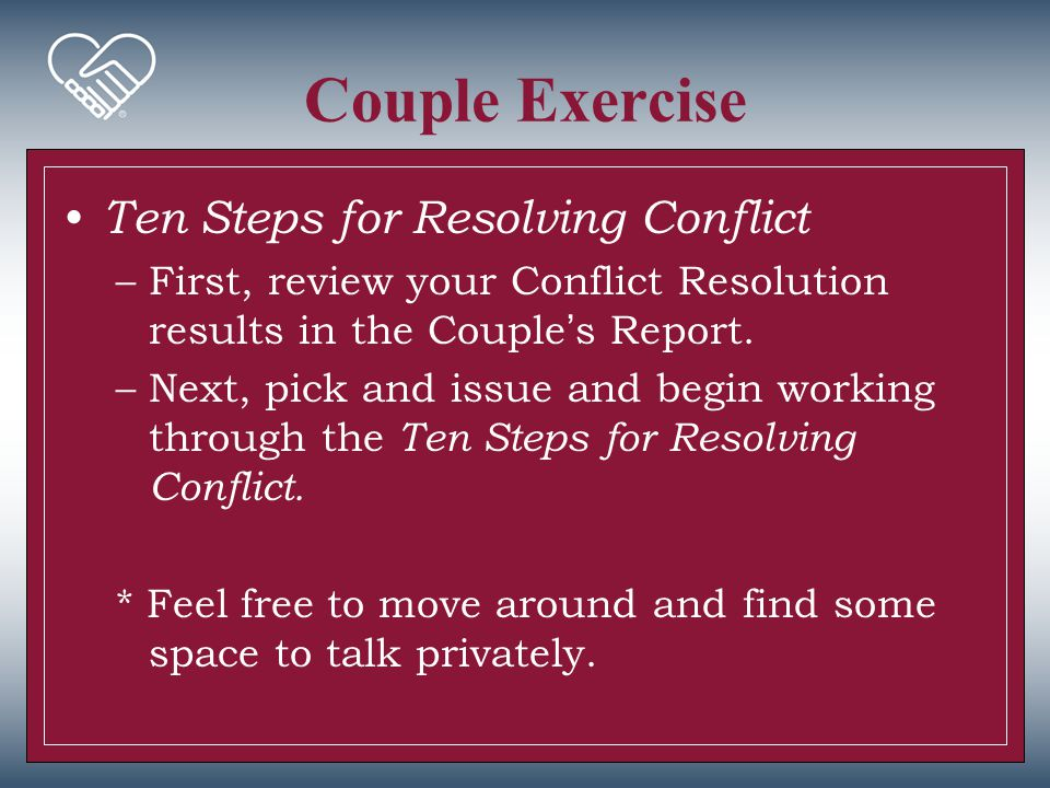 Couple Exercise Ten Steps for Resolving Conflict