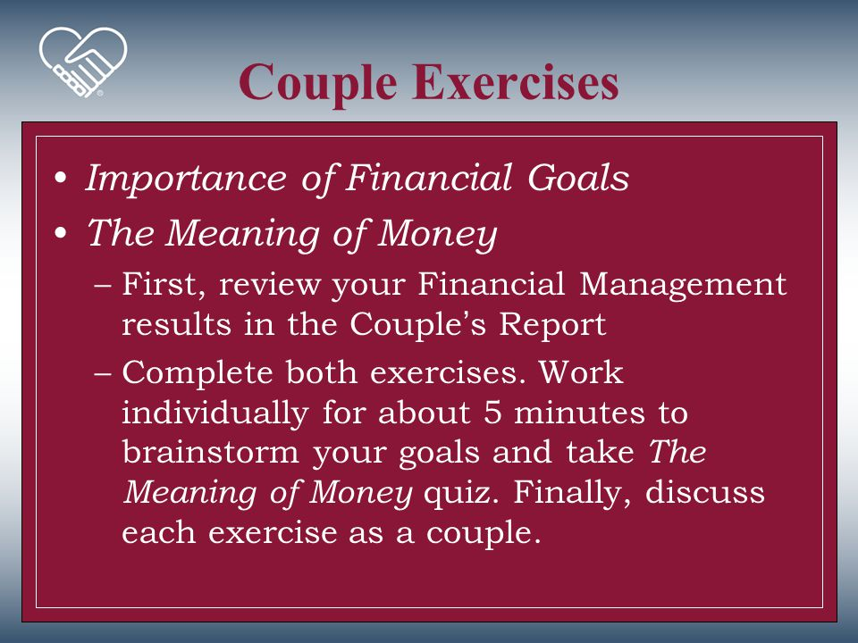 Couple Exercises Importance of Financial Goals The Meaning of Money
