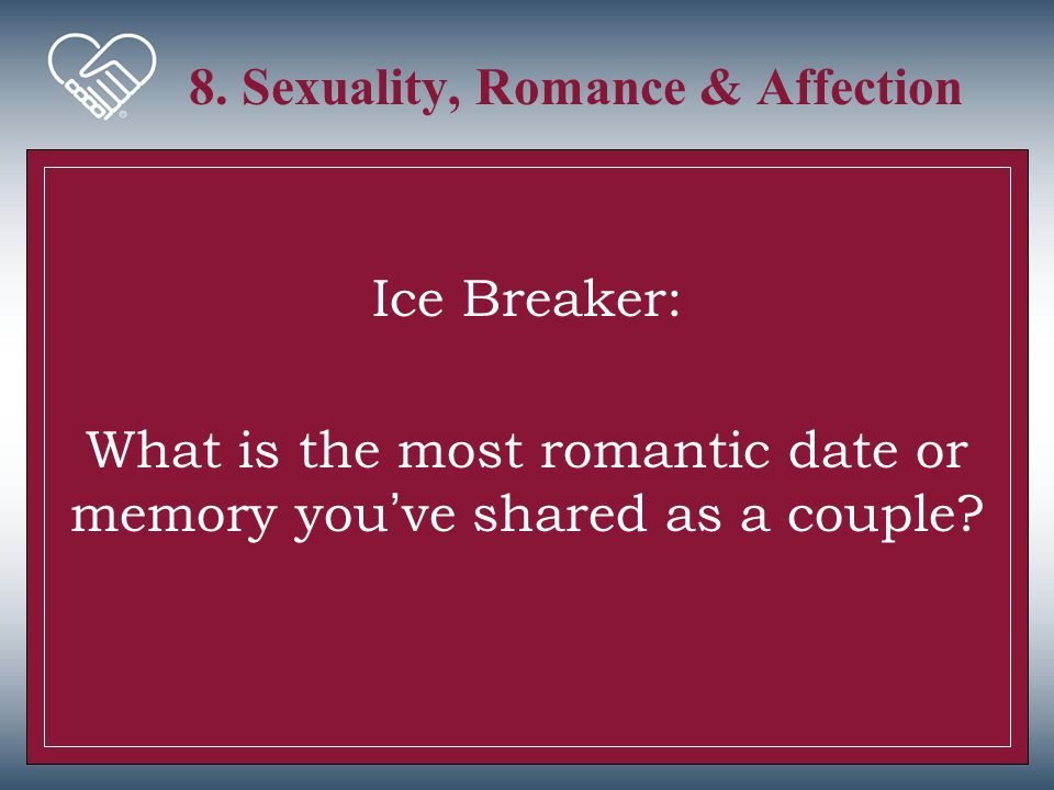 8. Sexuality, Romance & Affection