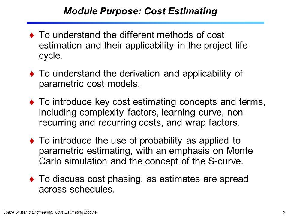 Module Purpose: Cost Estimating