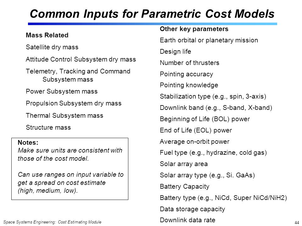 Common Inputs for Parametric Cost Models