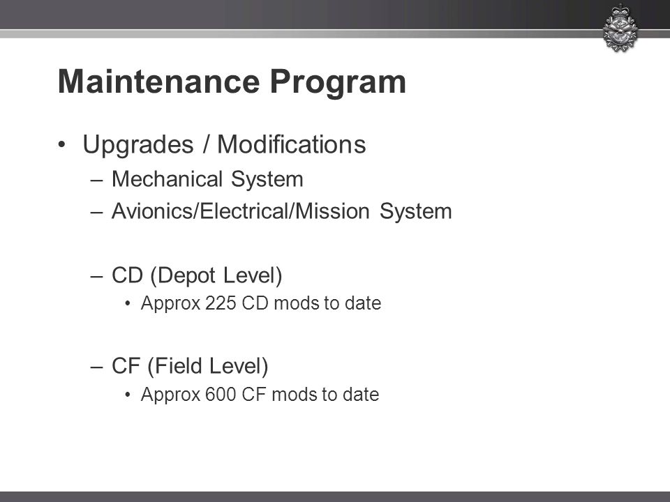 Maintenance Program Upgrades / Modifications Mechanical System