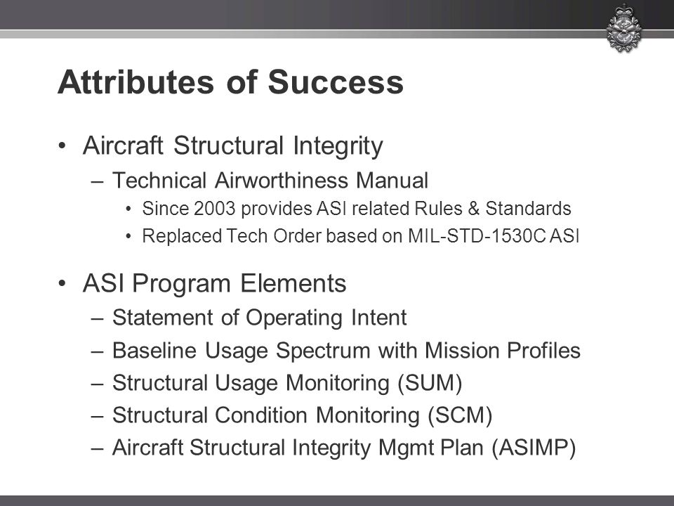 Attributes of Success Aircraft Structural Integrity