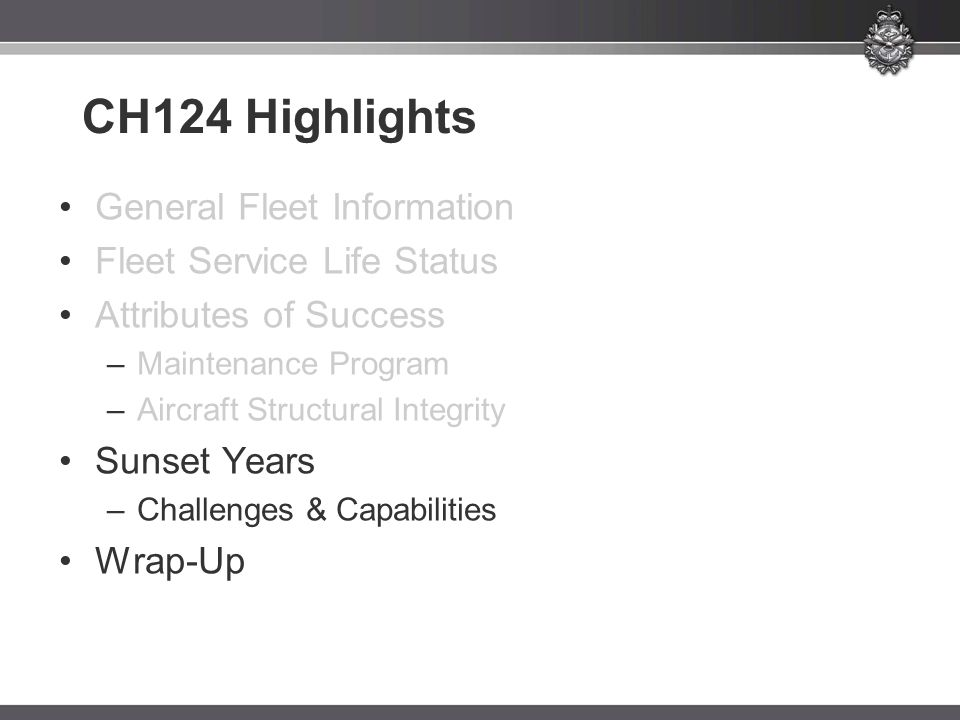 CH124 Highlights General Fleet Information Fleet Service Life Status