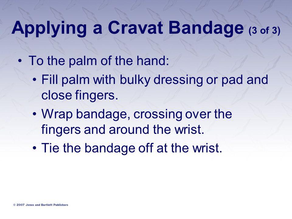 Applying a Cravat Bandage (3 of 3)