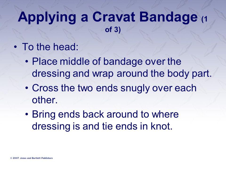 Applying a Cravat Bandage (1 of 3)