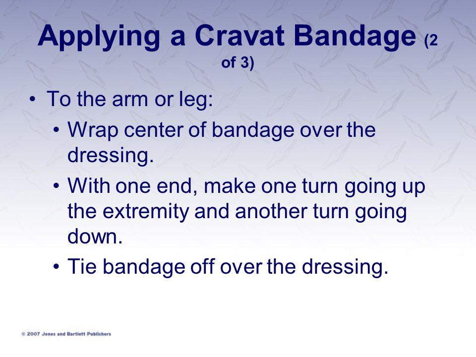 Applying a Cravat Bandage (2 of 3)
