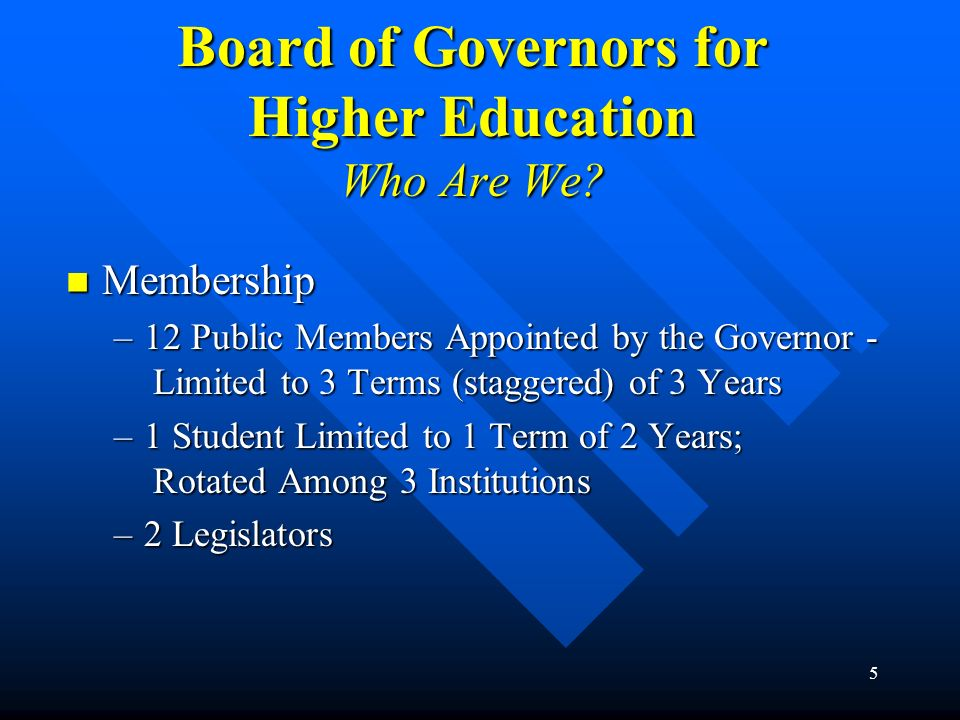 Board of Governors for Higher Education Who Are We