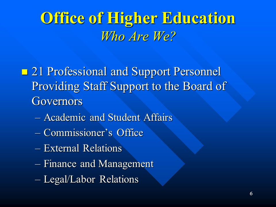 Office of Higher Education Who Are We