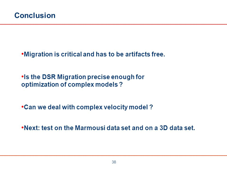 Conclusion Migration is critical and has to be artifacts free.