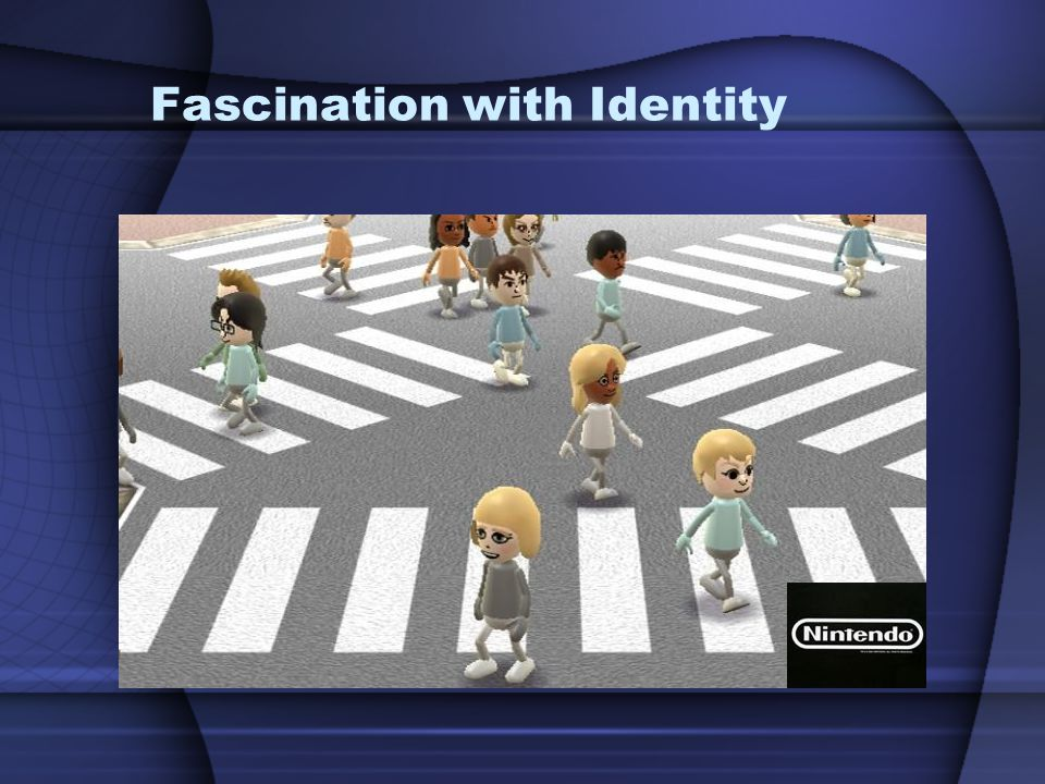 Fascination with Identity