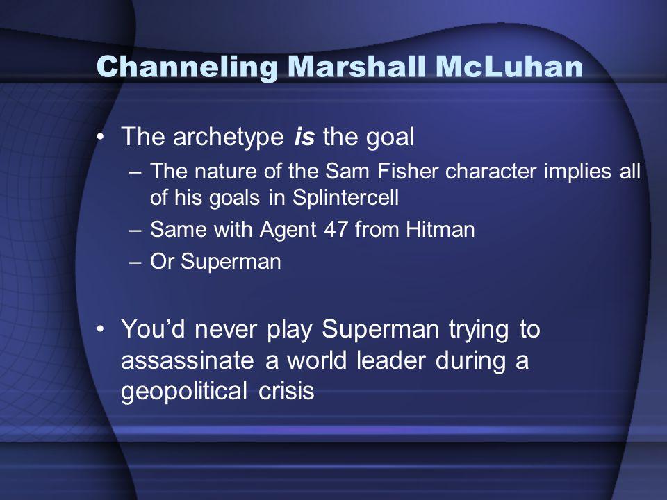 Channeling Marshall McLuhan