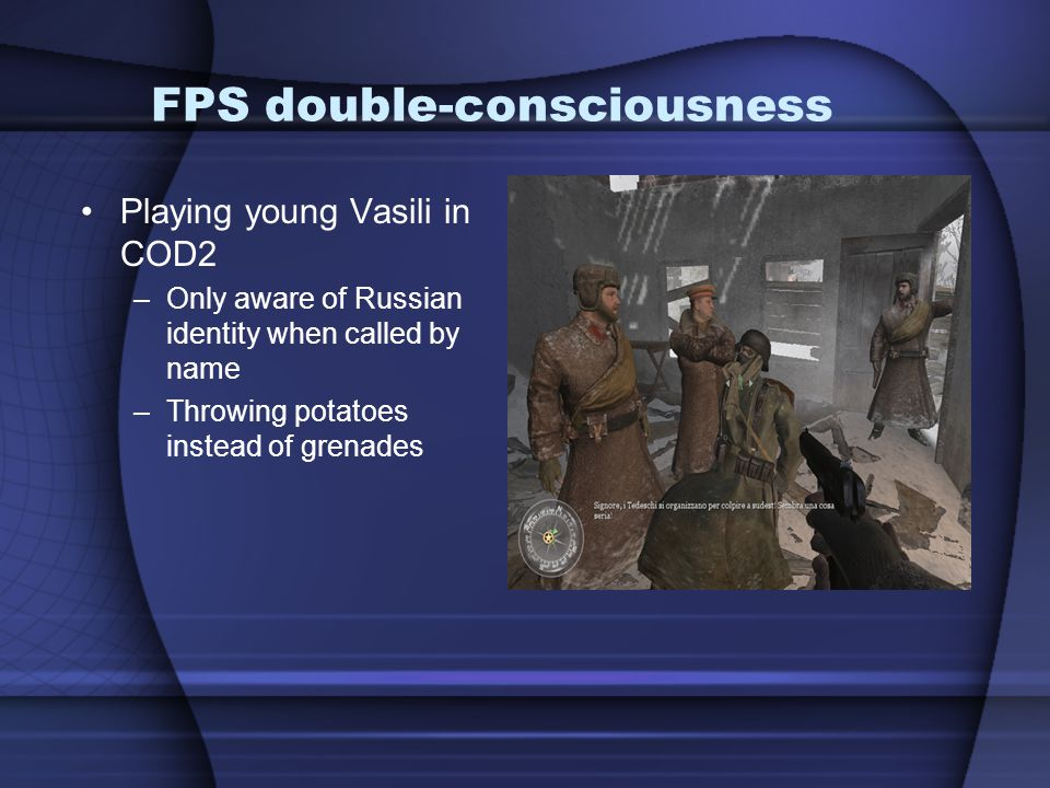 FPS double-consciousness