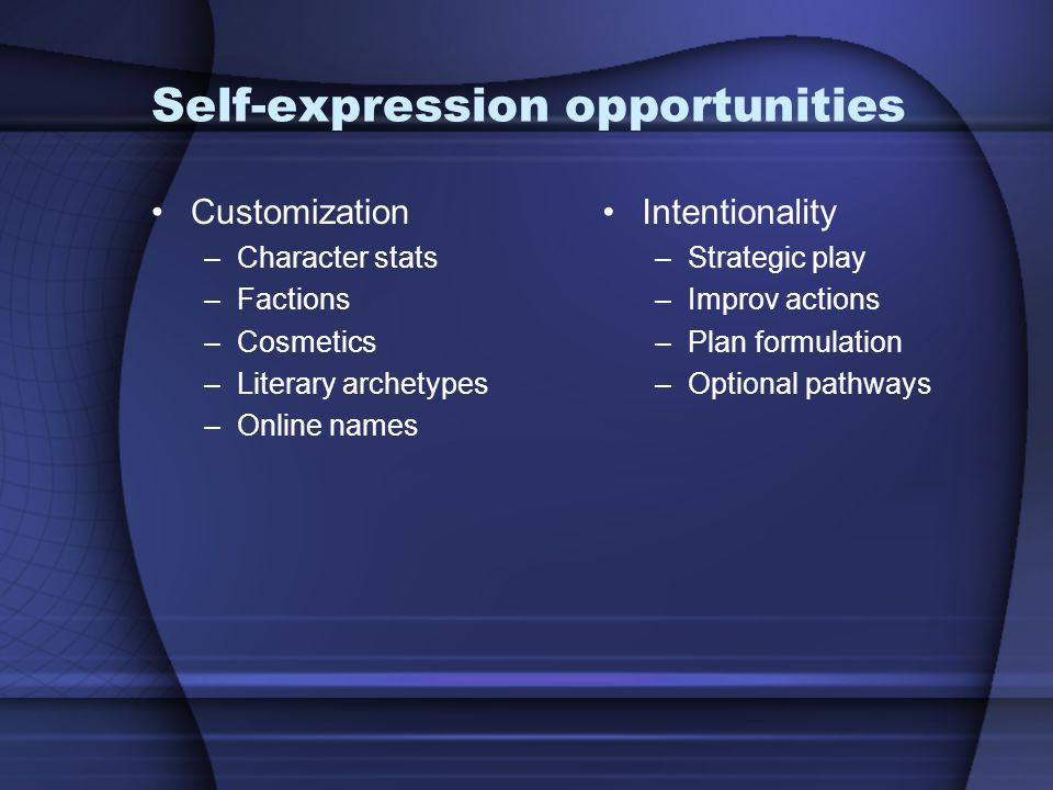 Self-expression opportunities