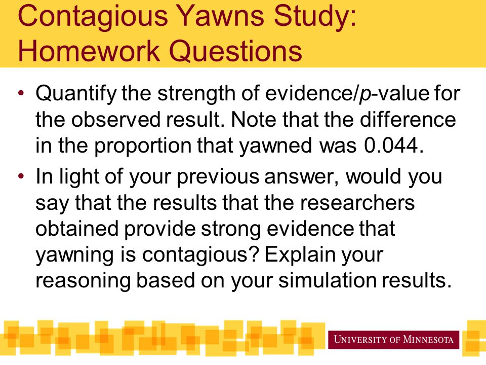 Contagious Yawns Study: Homework Questions