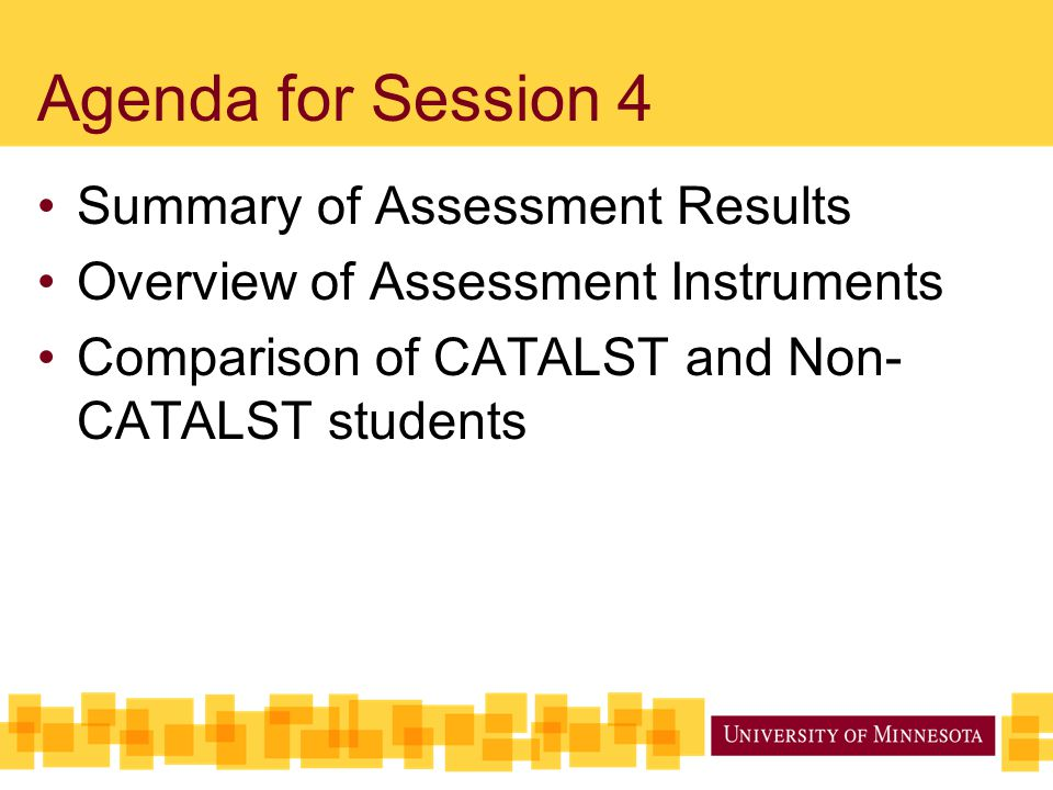 Agenda for Session 4 Summary of Assessment Results