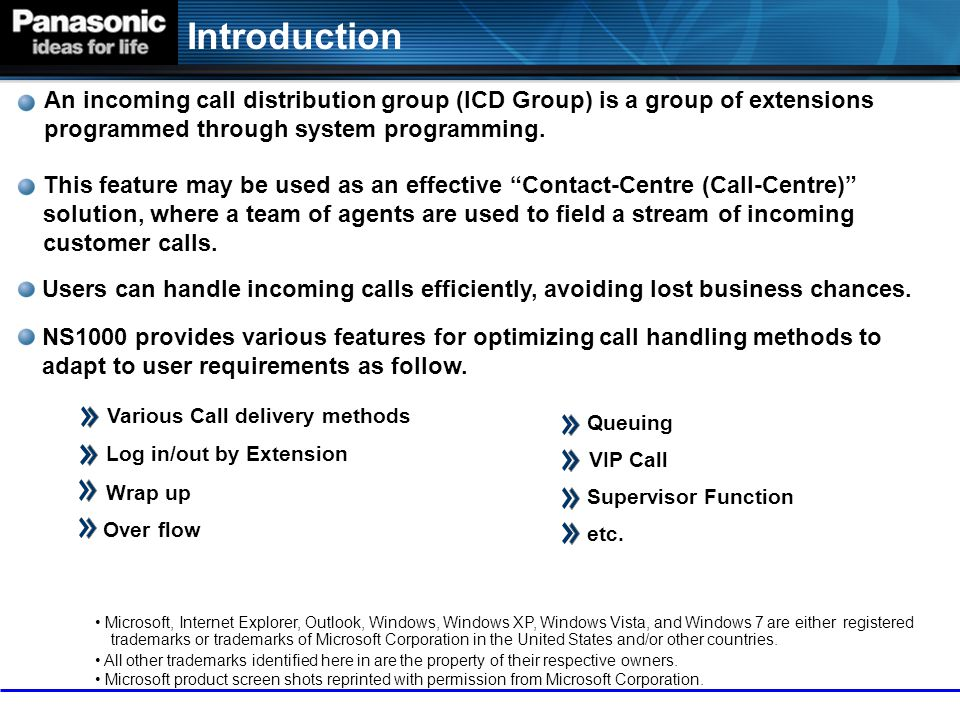 Introduction An incoming call distribution group (ICD Group) is a group of extensions programmed through system programming.