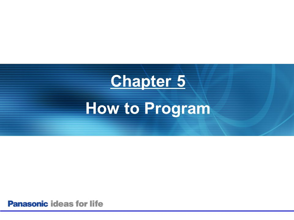 Chapter 5 How to Program 30