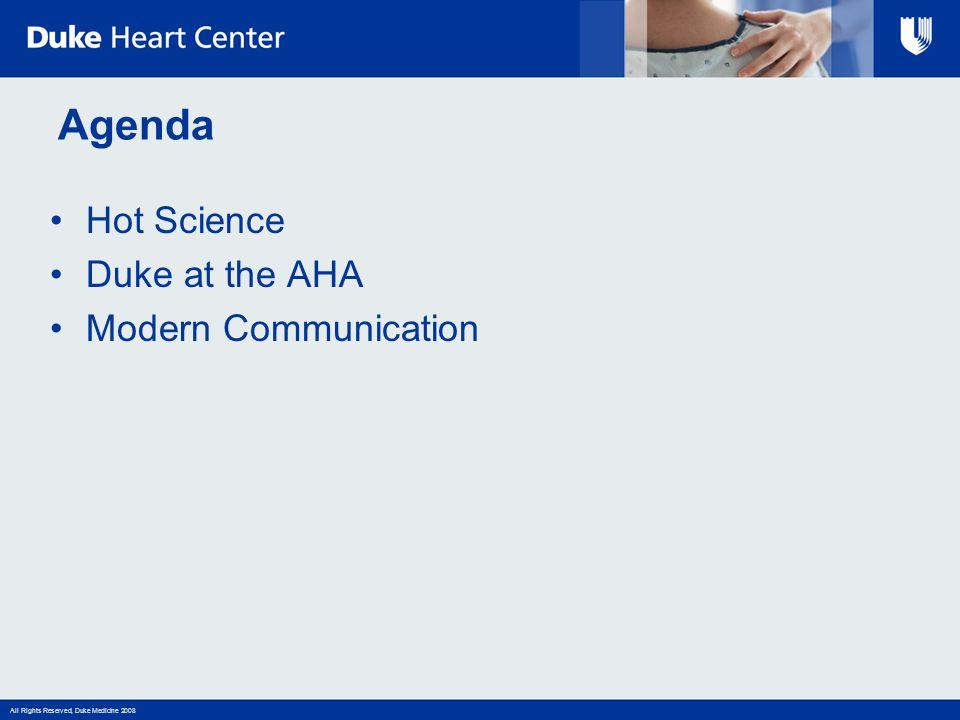 Agenda Hot Science Duke at the AHA Modern Communication