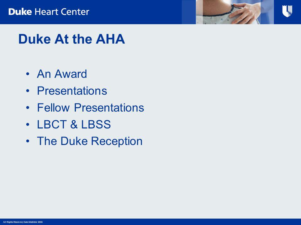 Duke At the AHA An Award Presentations Fellow Presentations