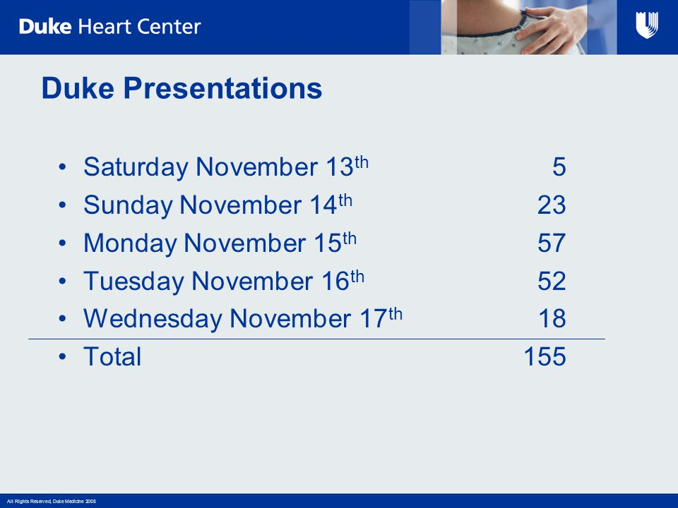 Duke Presentations Saturday November 13th 5 Sunday November 14th 23